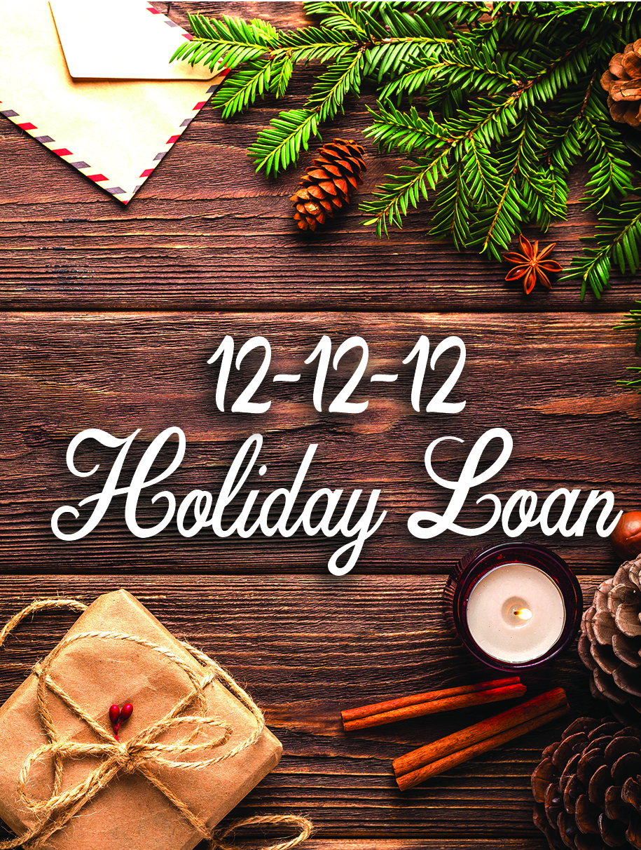 12-12-12 Holiday Loan Special Ad
